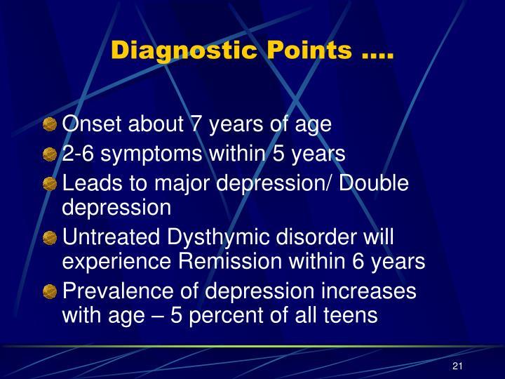 Diagnostic Points ….