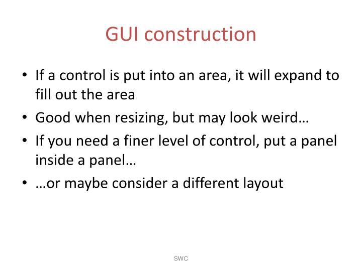 GUI construction