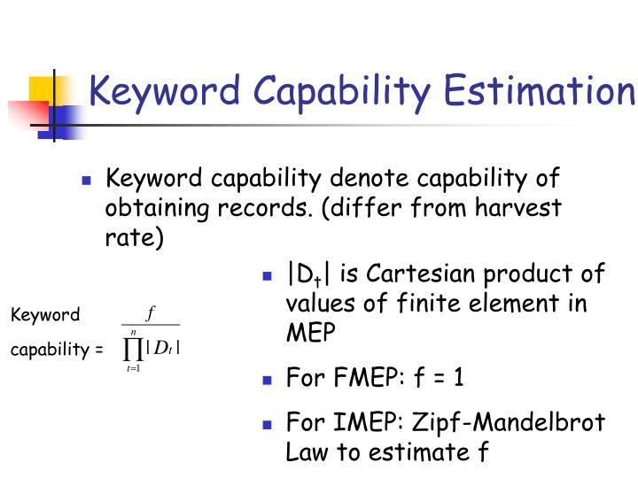 Keyword Capability Estimation