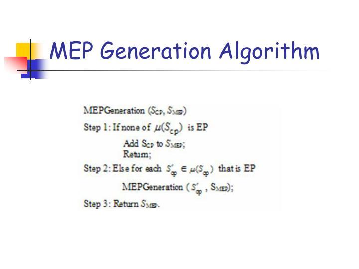 MEP Generation Algorithm