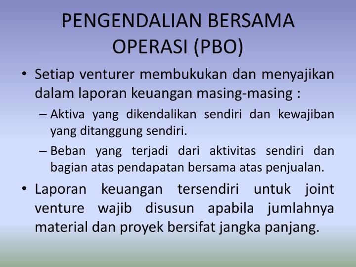 PENGENDALIAN BERSAMA OPERASI (PBO)
