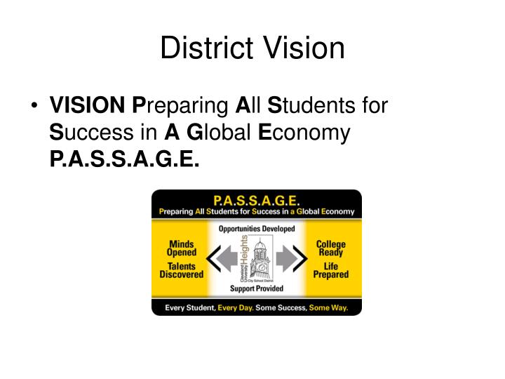 District vision