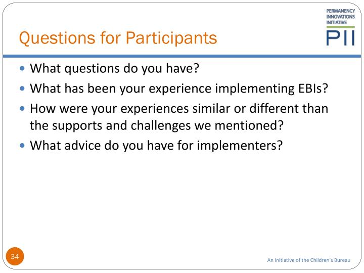 Questions for Participants