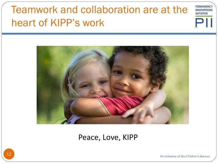 Teamwork and collaboration are at the heart of KIPP's work
