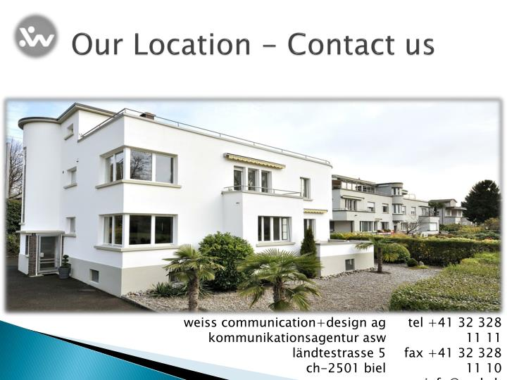 Our Location - Contact us