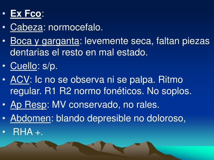 Ex Fco