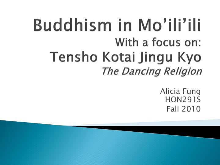 Buddhism in mo ili ili with a focus on tensho kotai jingu kyo the dancing religion