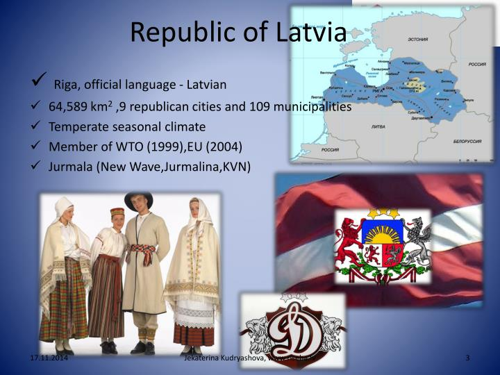 Republic of latvia