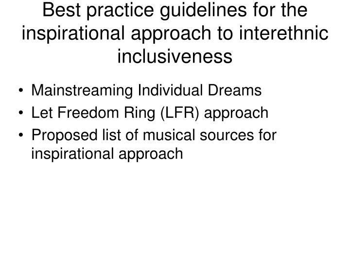 Best practice guidelines for the inspirational approach to interethnic inclusiveness