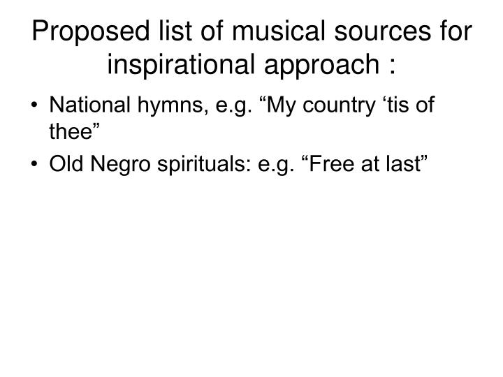 Proposed list of musical sources for inspirational approach :