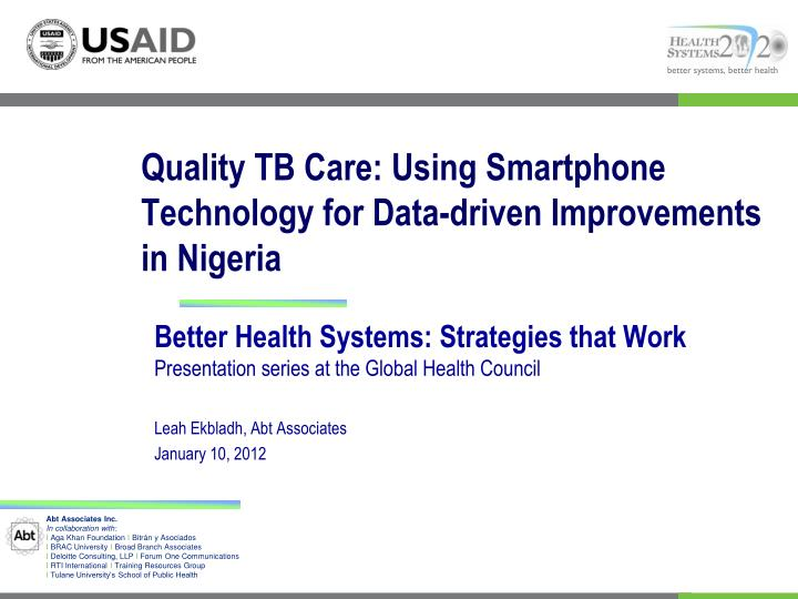 Quality TB Care: Using Smartphone Technology for Data-driven Improvements in Nigeria