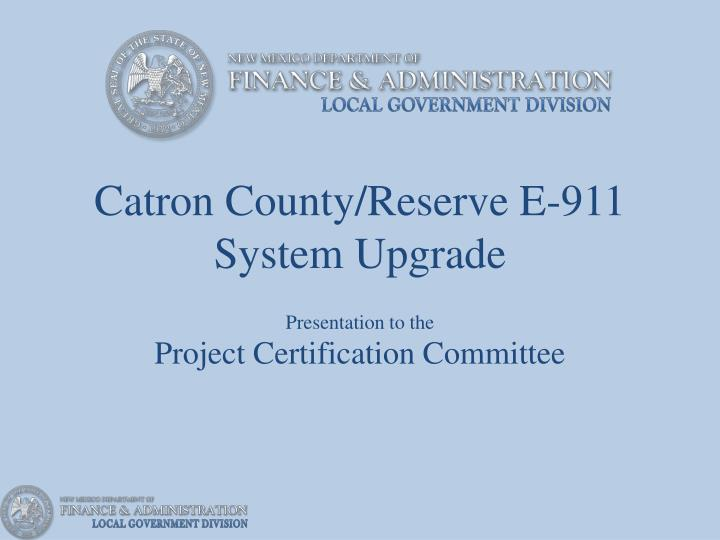 Catron county reserve e 911 system upgrade
