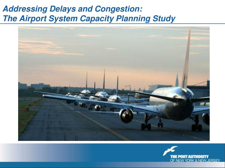 Addressing Delays and Congestion: