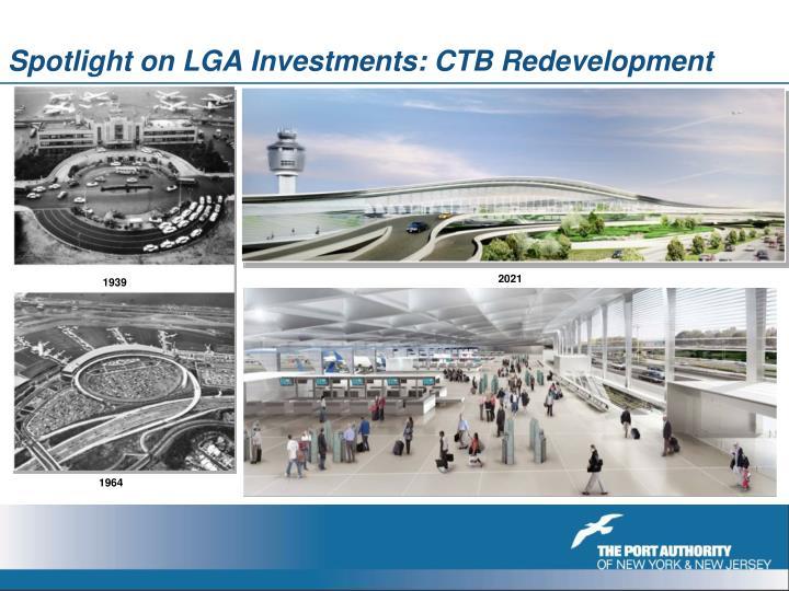 Spotlight on LGA Investments: CTB Redevelopment