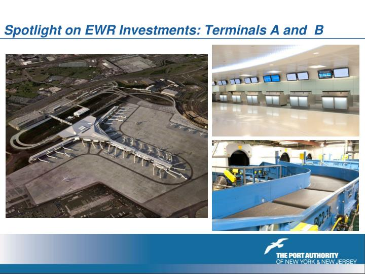 Spotlight on EWR Investments: Terminals A and  B