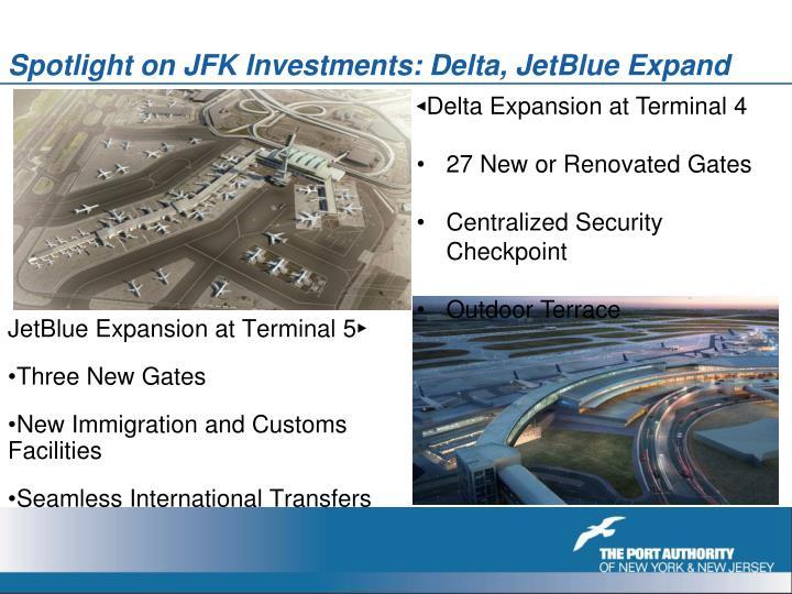 Spotlight on JFK Investments: Delta, JetBlue Expand