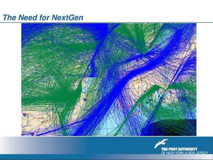 The Need for NextGen