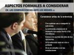 aspectos formales a considerar en las comparecencias ante los medios 7