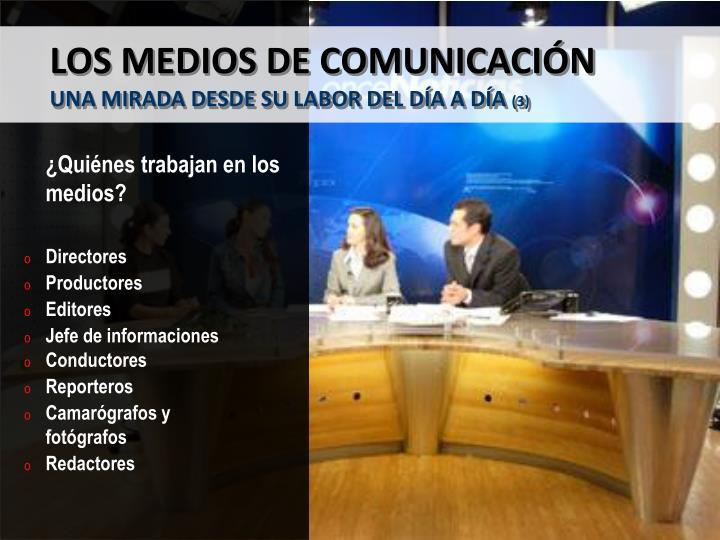 LOS MEDIOS DE COMUNICACIÓN