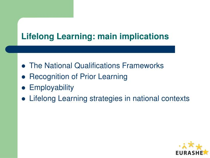 Lifelong Learning: main implications