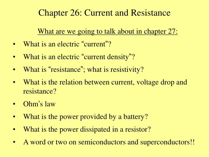 Chapter 26: Current and Resistance