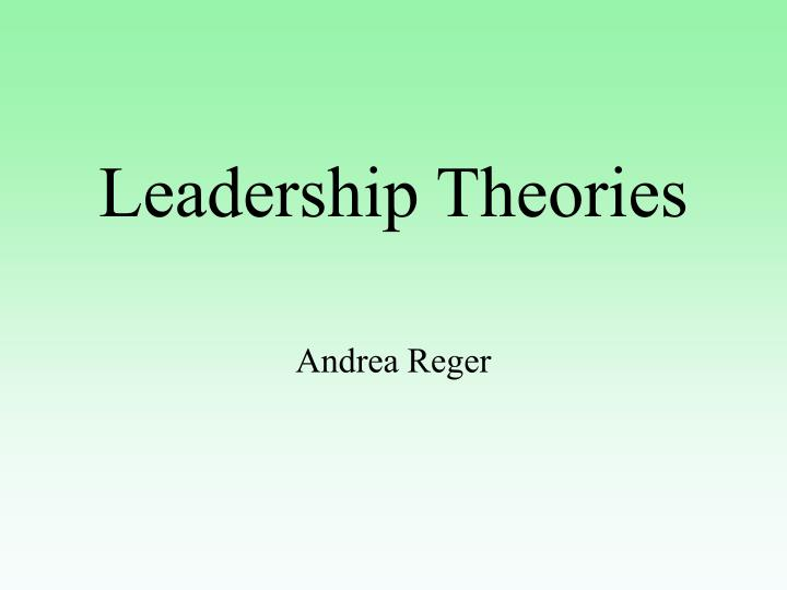 leadership theories 2 essay Ed 730 leadership essay 2 define leadership - especially in the context of an educational setting leadership is the art of getting someone else to do something you.