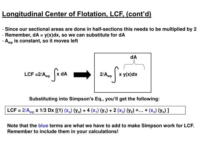 Longitudinal Center of Flotation, LCF, (cont'd)