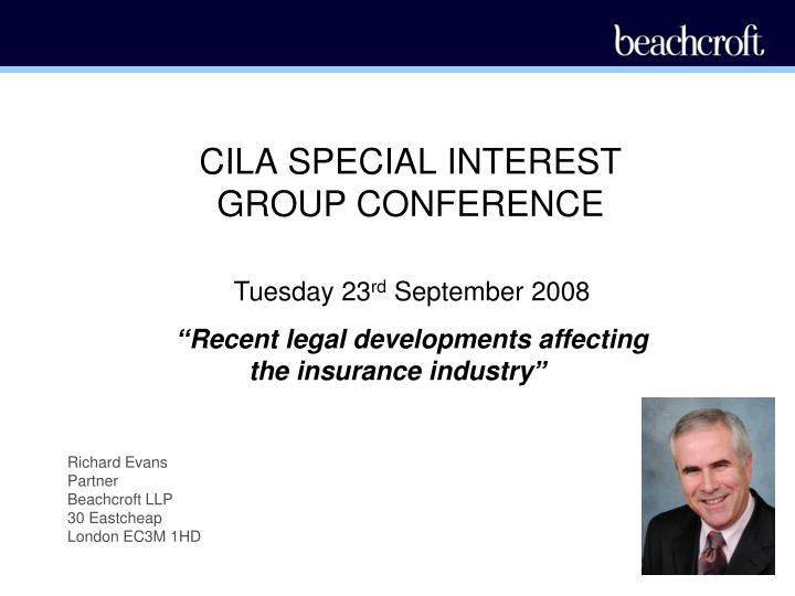 CILA SPECIAL INTEREST