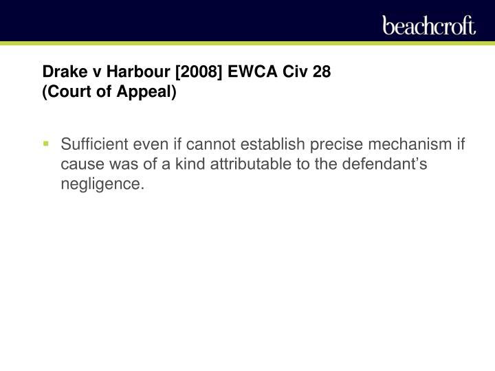 Drake v Harbour [2008] EWCA Civ 28