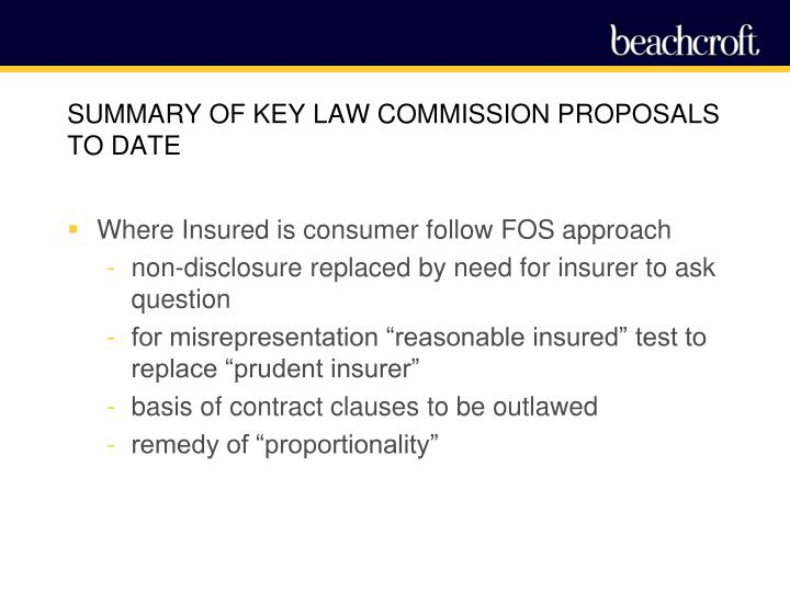 SUMMARY OF KEY LAW COMMISSION PROPOSALS TO DATE