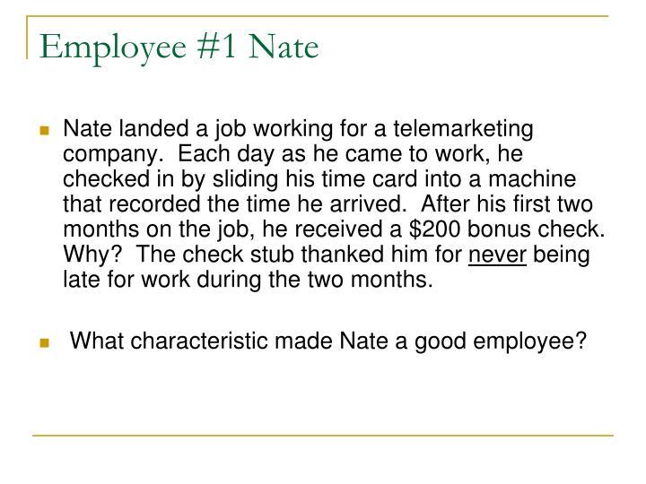 Employee #1 Nate