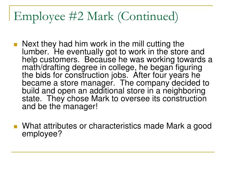Employee #2 Mark (Continued)