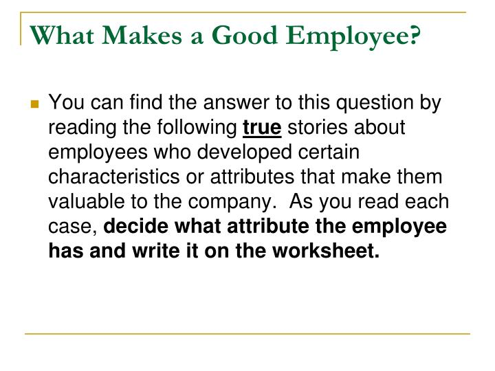 What makes a good employee1