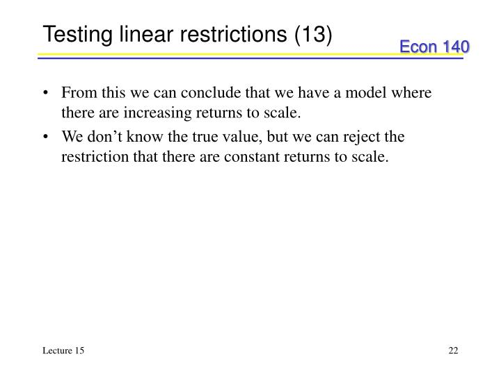 Testing linear restrictions (13)