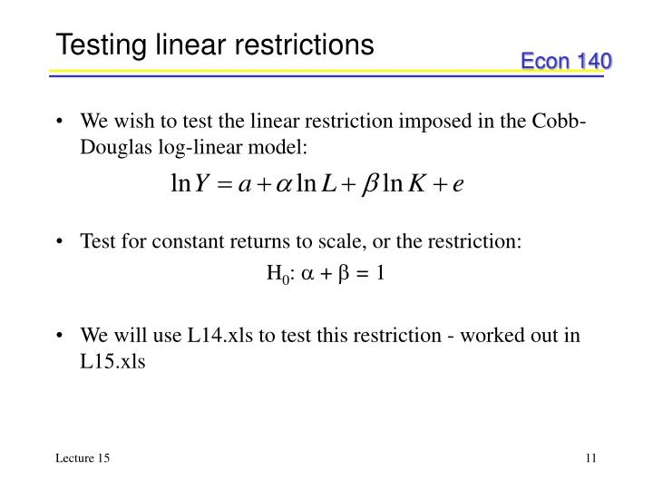 Testing linear restrictions