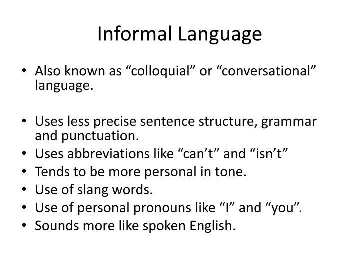Informal Language