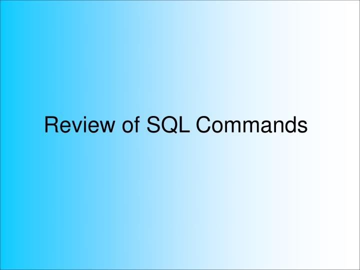 Review of sql commands