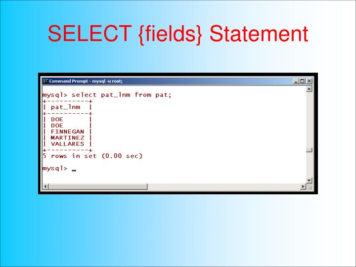 SELECT {fields} Statement