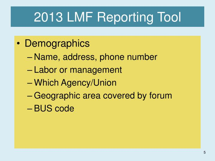 2013 LMF Reporting Tool