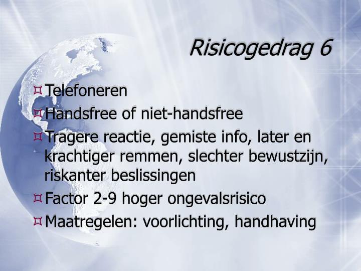 Risicogedrag 6