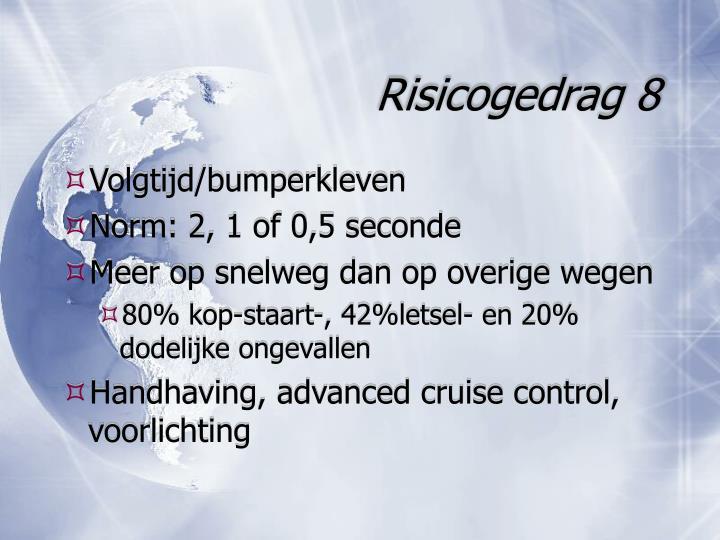 Risicogedrag 8
