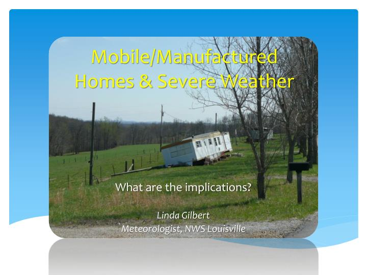 Mobile manufactured homes severe weather
