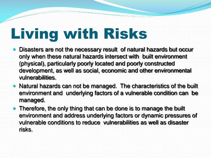 Living with Risks