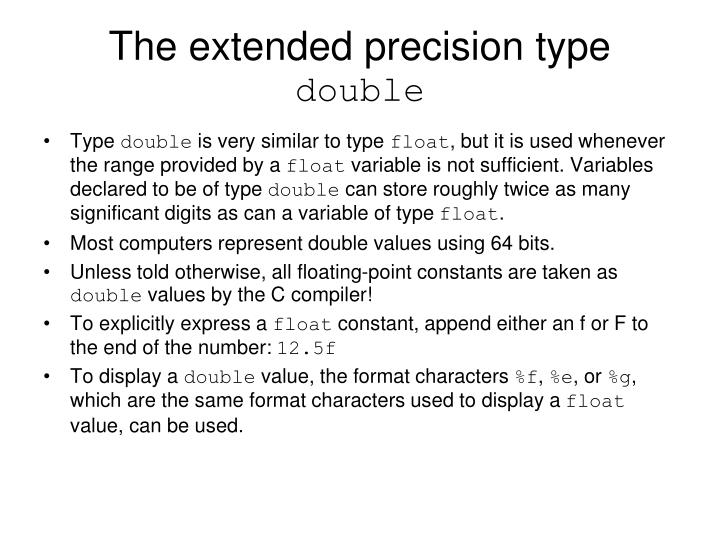 The extended precision type