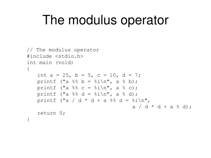 The modulus operator
