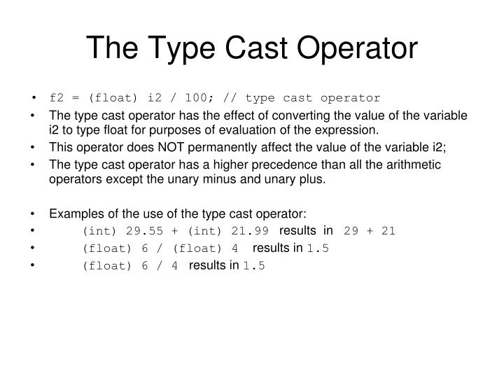 The Type Cast Operator