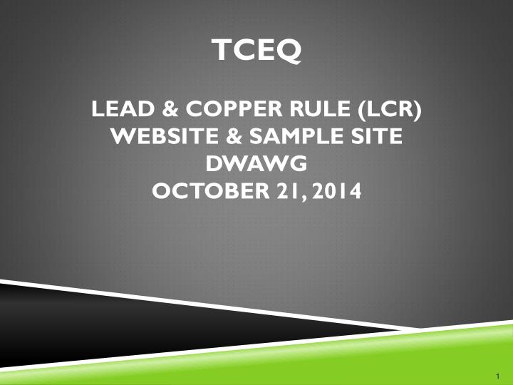 Tceq lead copper rule lcr website sample site dwawg october 21 2014