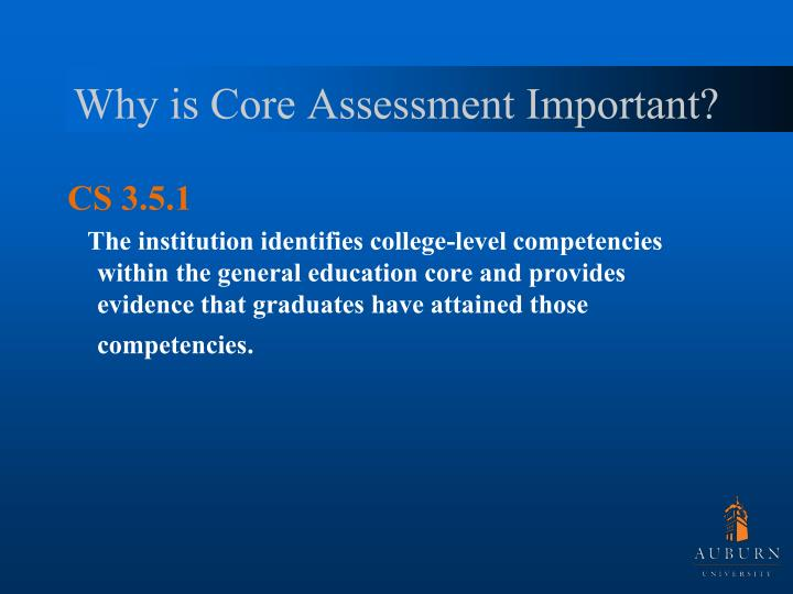 Why is Core Assessment Important?