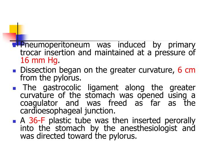 Pneumoperitoneum was induced by primary trocar insertion and maintained at a pressure of