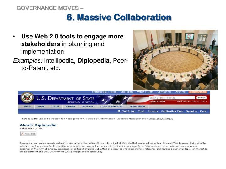 6. Massive Collaboration